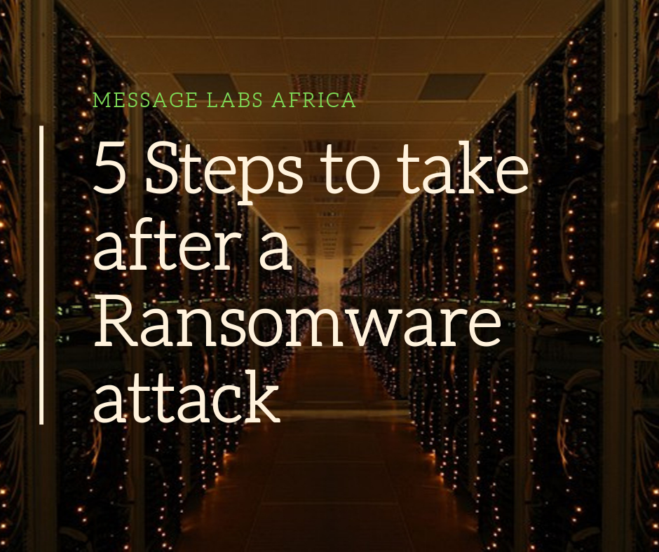5 Steps To Take After A Ransomware Attack