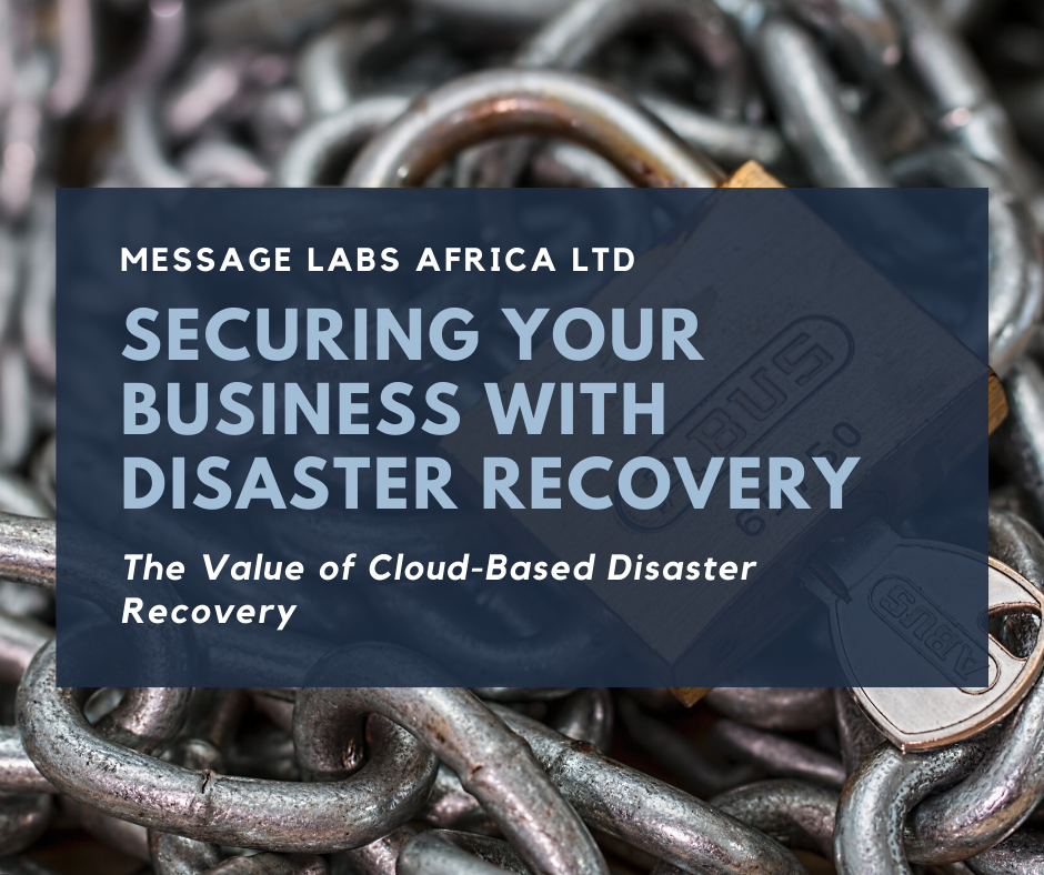 Secure Your Business With Cloud-Based Disaster Recovery
