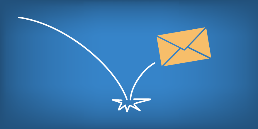 Causes Of Email Bounces & How To Solve Them